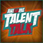 Ani-Game Talent Talk