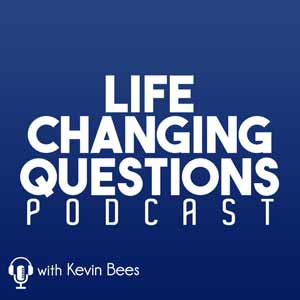 Life Changing Questions Podcast