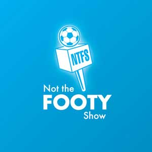 Not The Footy Show