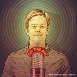 Radionotes Podcast
