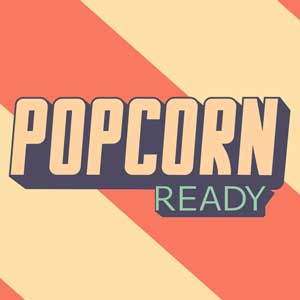 Popcorn Ready
