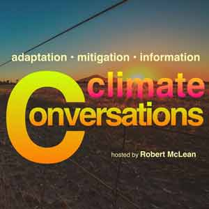 Robert McLean's Podcast Climate Conversations