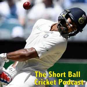 The Short Ball Cricket Podcast