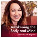 Awakening The Body And Mind
