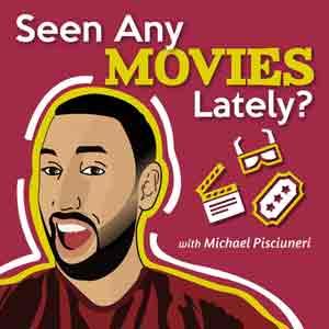Seen Any Movies Lately?
