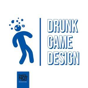 Drunk Game Design