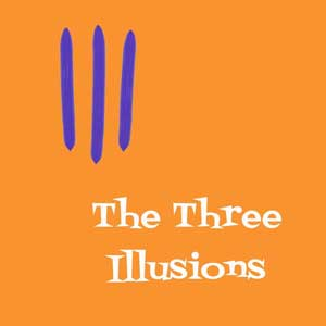 The Three Illusions