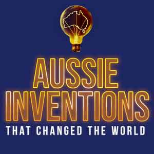 Aussie Inventions That Changed The World