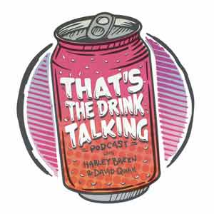 That's The Drink Talking