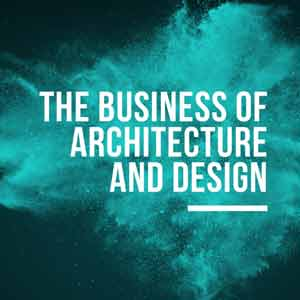 The Business Of Architecture And Design Podcast