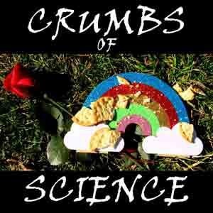 Crumbs Of Science