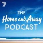 The Home And Away Podcast
