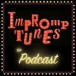 Impromptunes The Completely Improvised Musical Podcast