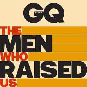 The Men Who Raised Us