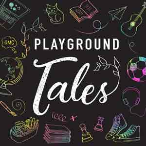 Playground Tales