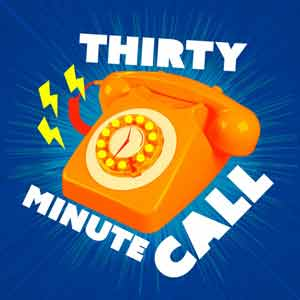 30 Minute Call