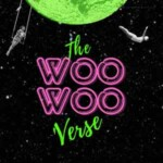 The Woo Woo 'Verse Podcast