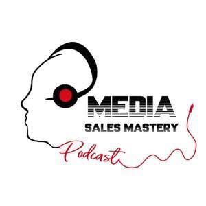 Media Sales Mastery