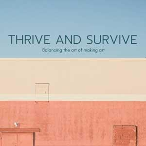 Thrive And Survive