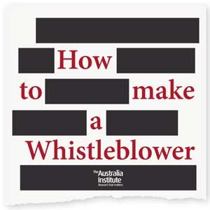 How To Make A Whistleblower