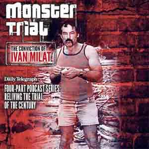 Monster Trial: Ivan Milat