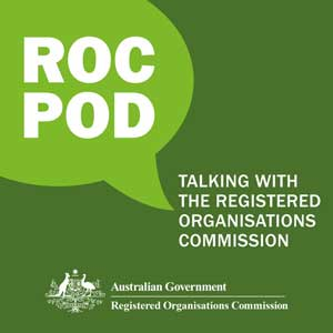 ROCpod: Talking With The Registered Organisations Commission