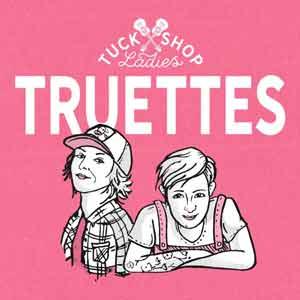 Truettes