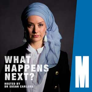 What Happens Next? Hosted By Dr Susan Carland