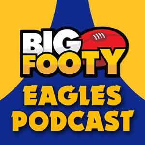 West Coast Eagles BigFooty Podcast