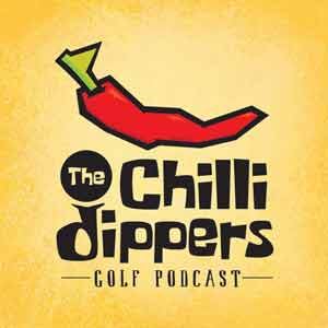 The Chilli Dippers Golf Podcast