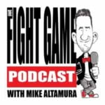 The Fight Game With Mike Altamura
