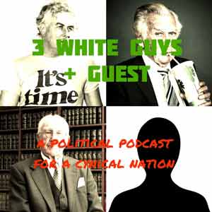 3 White Guys + Guest