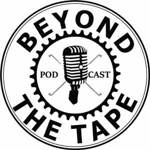 Beyond The Tape Podcast