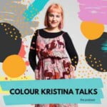 Colour Kristina Talks Podcast