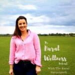 The Rural Wellness Podcast