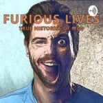 Furious Lives