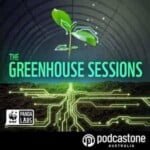 WWF Greenhouse Sessions Podcast