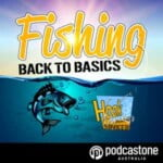 Line and Sinker - The Back to Basics Fishing Podcast