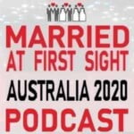 Married At First Sight Australia 2020 Podcast