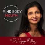 Mind Body Mouth