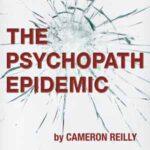 The Psychopath Epidemic