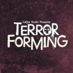 Terror Forming