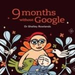 9 Months Without Google