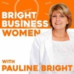 Bright Business Women With Pauline Bright