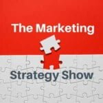 The Marketing Strategy Show