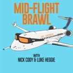 Mid Flight Brawl Podcast