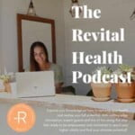 The Revital Health Podcast