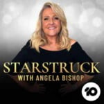 Starstruck With Angela Bishop
