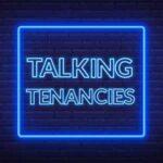 Talking Tenancies