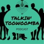 Talkin' Toowoomba